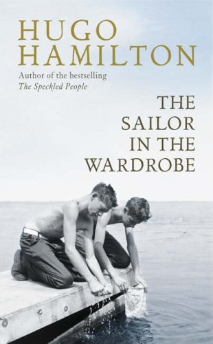9780007192175: The Sailor in the Wardrobe: A Memoir