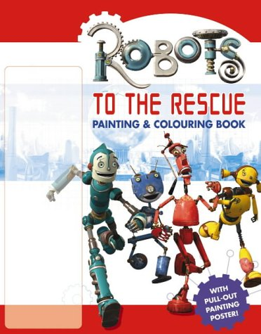 9780007192274: Robots to the Rescue: Painting and Colouring Book (Robots)
