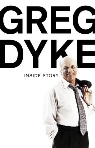 9780007192335: Greg Dyke: Inside Story