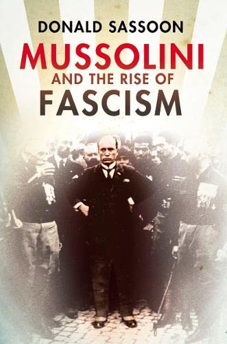 9780007192427: Mussolini and the Rise of Fascism