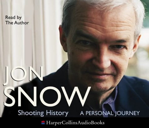 9780007192540: Shooting History: A Personal Journey