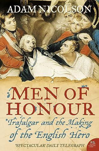9780007192656: Men of Honour: Trafalgar and the Making of the English Hero