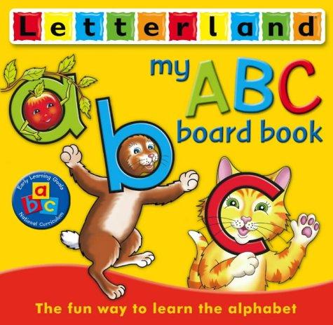 9780007192717: My ABC Board Book (Letterland Picture Books)