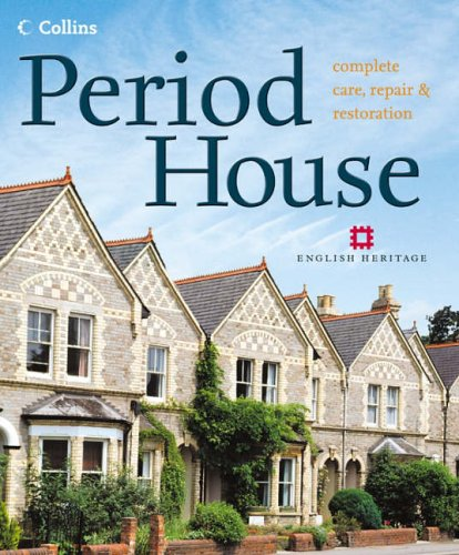 9780007192755: Period House: Complete Care, Repair & Restoration
