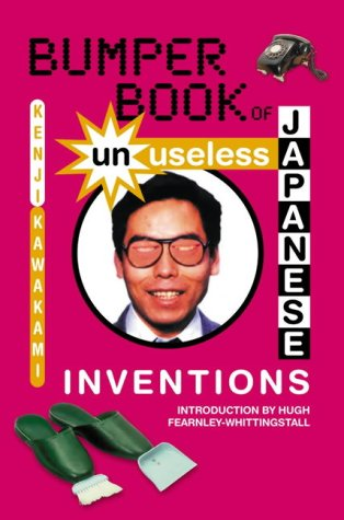 9780007192885: Bumper Book of Unuseless Japanese Inventions