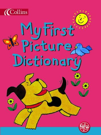 9780007193004: My First Picture Dictionary (Collins Children's Dictionaries)