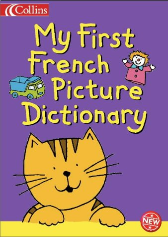 9780007193011: Collins Children's Dictionaries – My First French Picture Dictionary