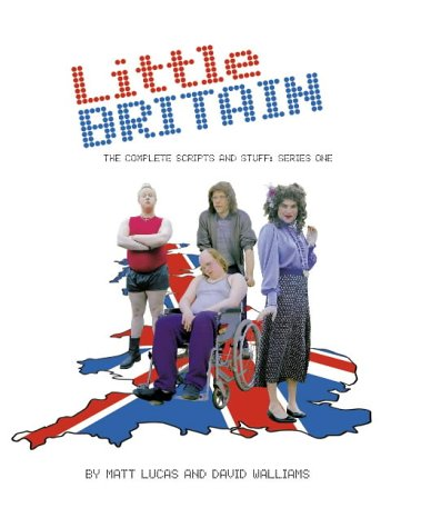 9780007193028: Little Britain: The Complete Scripts and Stuff: Series One: Vol 1