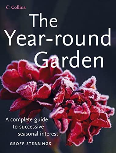 9780007193103: The Year Round Garden