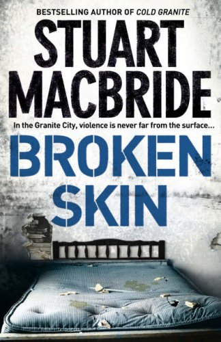 9780007193172: Broken Skin (Logan McRae, Book 3)