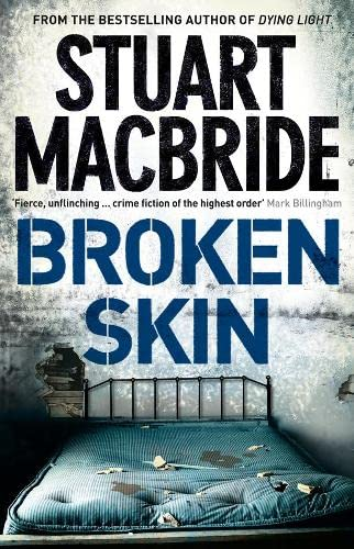 BROKEN SKIN {DS Logan McRae Series}