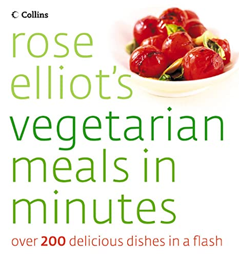 9780007193196: Rose Elliot's Vegetarian Meals In Minutes