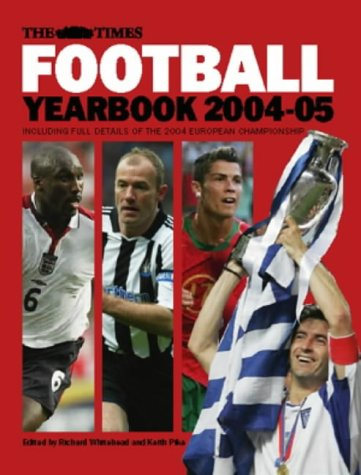 9780007193288: The Times Football Yearbook 2004-05: The Whole Season in One Book