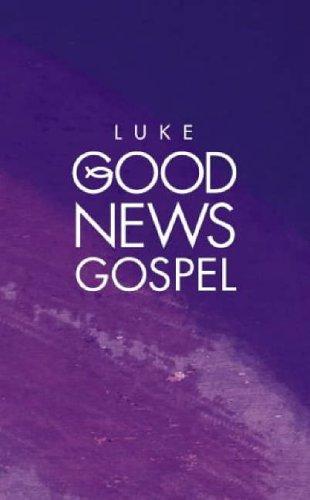 9780007193486: Luke's Good News Gospel