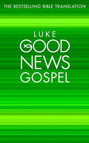 9780007193486: Bible Gospel According to St. Luke (Good News Gospels)