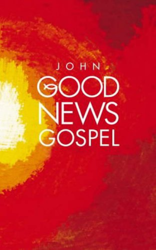 9780007193493: Bible Gospel According to St. John (Good News Gospels)