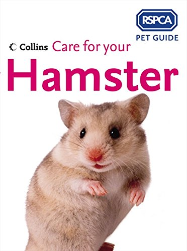 9780007193578: Care for Your Hamster (RSPCA Pet Guides)