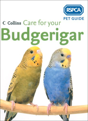 9780007193585: Care for Your Budgerigar (RSPCA Pet Guides)