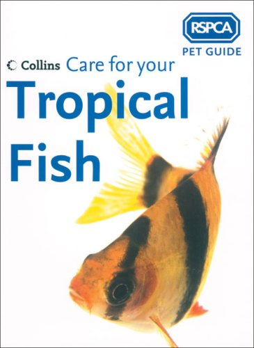 9780007193592: RSPCA Pet Guide - Care for your Tropical Fish