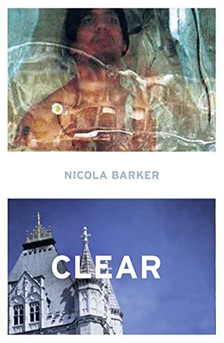 9780007193615: Clear: A Transparent Novel