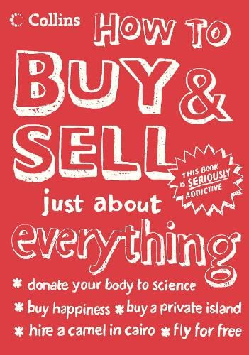 9780007193707: How To Buy and Sell Just About Everything (Collins)