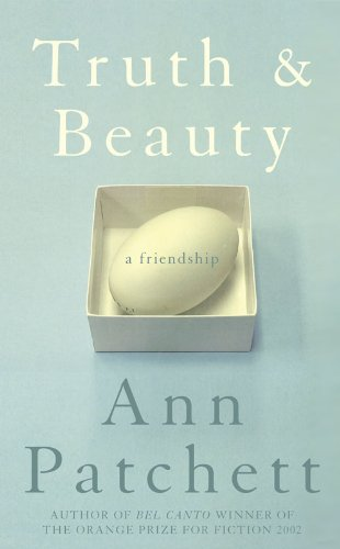 Truth and Beauty: A Friendship (0007193742) by Ann Patchett