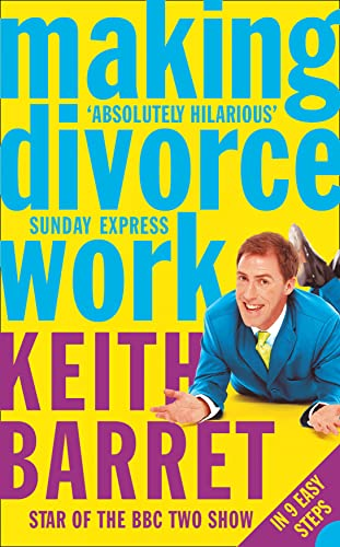 9780007193875: Making Divorce Work: In 9 Easy Steps