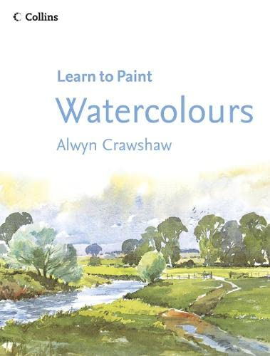 9780007193967: Watercolours (Collins Learn to Paint)