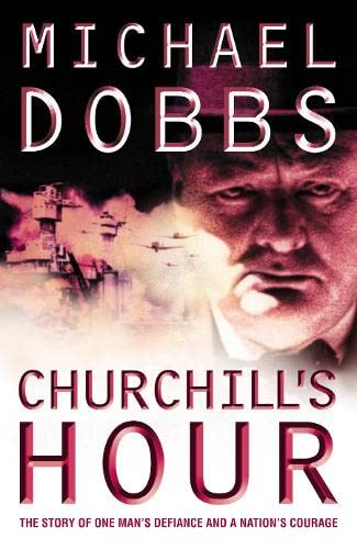 9780007194018: Churchills Hour