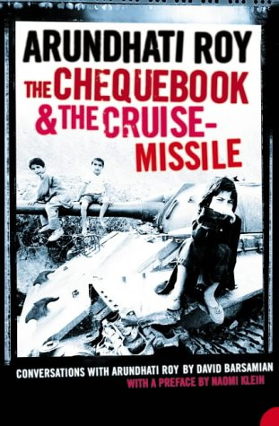 9780007194186: The Chequebook and the Cruise Missile: Conversations with Arundhati Roy