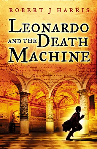 9780007194230: Leonardo and the Death Machine