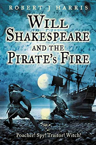 9780007194247: WILL SHAKESPEARE AND THE PIRATE'S FIRE