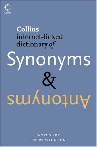 9780007194667: Collins Dictionary of - Synonyms and Antonyms