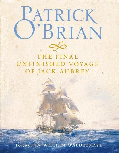 9780007194698: The Final, Unfinished Voyage of Jack Aubrey