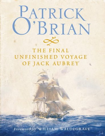 9780007194704: The Final, Unfinished Voyage of Jack Aubrey