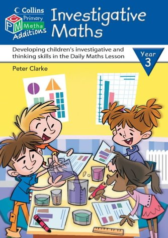 9780007194735: Investigative Maths Year 3 (Collins Maths Additions)