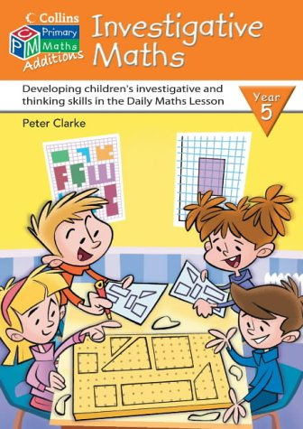 9780007194759: Investigative Maths Year 5 (Collins Maths Additions)