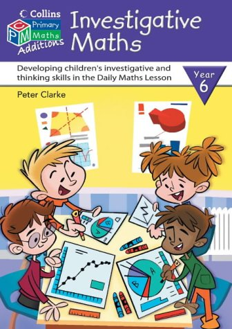 9780007194766: Investigative Maths: Developing Children's Investigative and Thinking Skills in the Daily Maths Lesson (Collins Maths Additions)