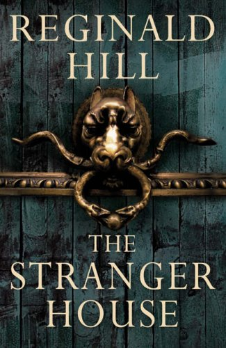 The Stranger House: Reginald Hill