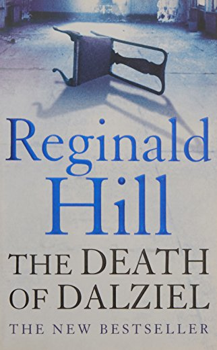 9780007194865: The Death of Dalziel: A Dalziel and Pascoe Novel