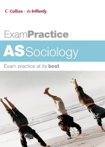 9780007194896: AS Sociology (Exam Practice)