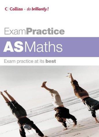 9780007194902: Exam Practice - AS Maths
