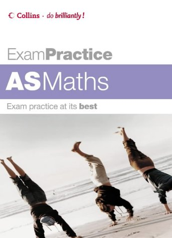 9780007194902: AS Maths (Exam Practice)