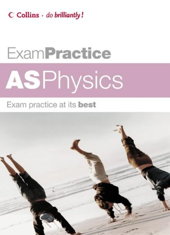 9780007194919: Exam Practice - AS Physics