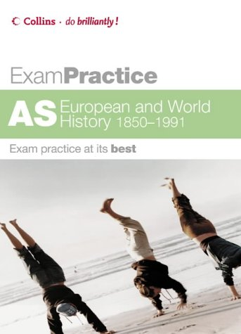 9780007195039: Exam Practice - AS European and World History 1850-1991