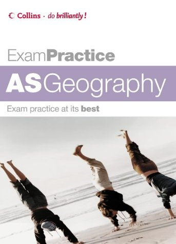 9780007195046: AS Geography (Exam Practice)