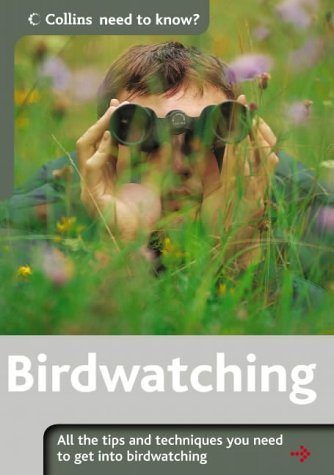 9780007195275: Birdwatching: All the Tips and Techniques You Need to Get into Birdwatching