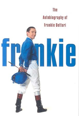 9780007195381: Frankie : The Autobiography of Frankie Dettori