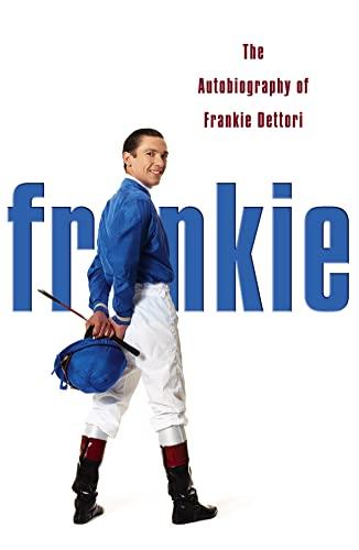 9780007195381: Frankie: The Autobiography of Frankie Dettori