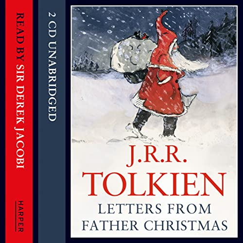 Letters from Father Christmas (CD-Audio): J. R. R.